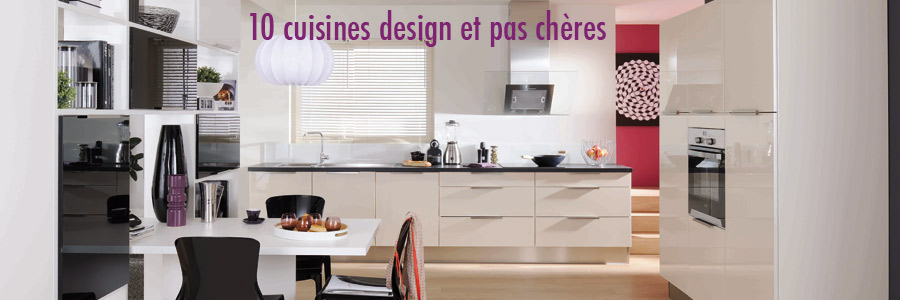 Dix modles de cuisines design et pas chres