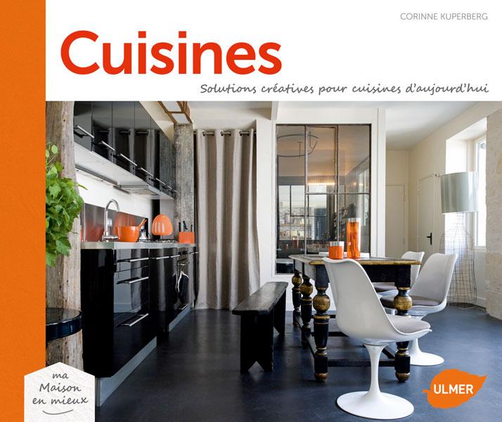 """""""Solutions créatives pour cuisines d'aujourd'hui"""" de Corinne Kuperberg"""